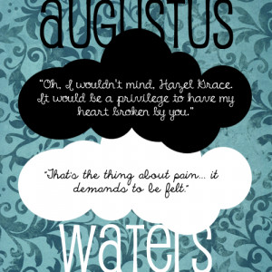 Quotes from Augustus.Finished reading The Fault in Our Stars by John ...