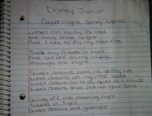 song lyrics on Disney Junior! Your welcome! When I'm ready for bed ...