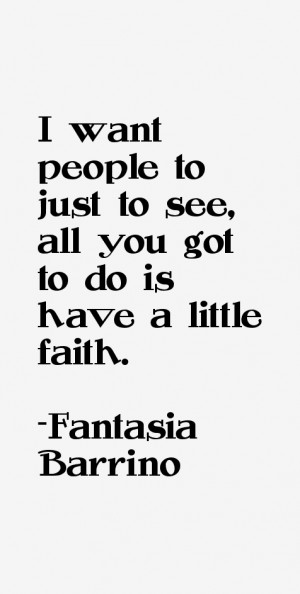 Fantasia Barrino Quotes & Sayings