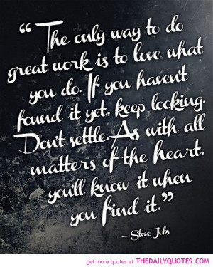 the-only-way-to-do-great-work-steve-jobs-quotes-sayings-pictures.jpg