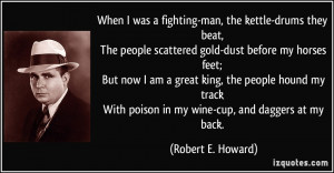 Fighting Quotes And Sayings For Men When i was a fighting-man,
