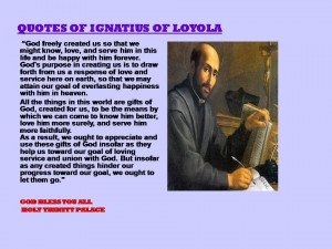 QUOTES OF SAINT IGNATIUS OF LOYOLA - 05-08-2012