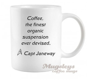 Star Trek Coffee Mug Captain Janeway quote Voyager geekery gifts