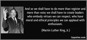 And so we shall have to do more than register and more than vote; we ...