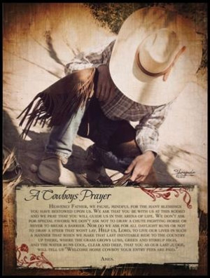 Cowboys Prayer.... we gave my best friend a proper cowgirl's funeral ...