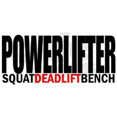 and deadlift is my favorite More