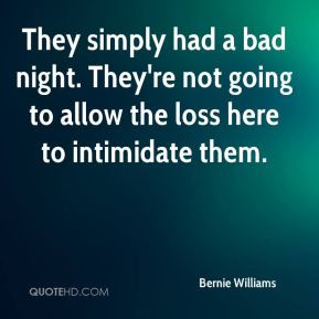 Bad Night Quotes