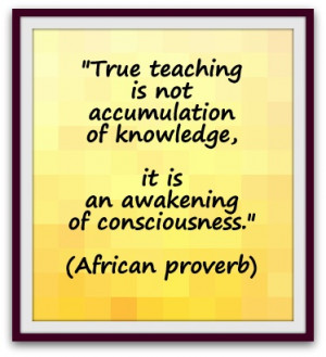 ... of knowledge, it is an awakening of consciousness.