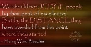 Judgement Quote: We should not judge people by their... Judgement-(4)
