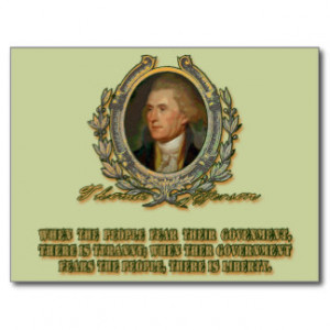 Thomas Jefferson Quote: Government & the People Postcard