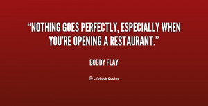 Nothing goes perfectly, especially when you're opening a restaurant ...