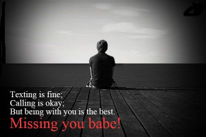 ... quotes for Love,friend and sweet heart so here get missing you babe