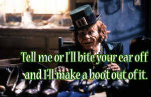 homicidal leprechauns say the darnedest things