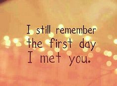 we met and started dating was very hard to forget. The first time we ...