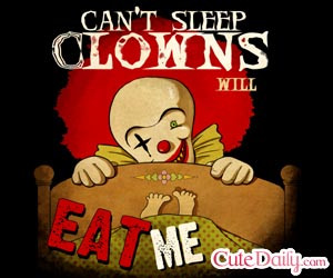 Can't Sleep Clowns Will Eat me!