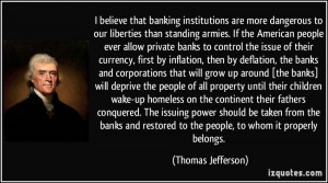 , the banks and corporations that will grow up around [the banks ...