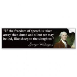 George Washington Freedom of Speech Quote Bumper Stickers