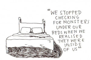 monsters #inside #us #truth #life #quote #inspiration