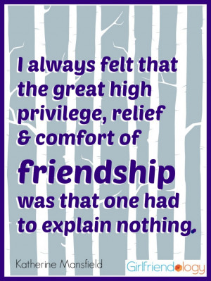... and comfort of friendship was that one had to explain nothing