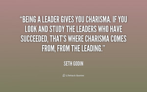 quote-Seth-Godin-being-a-leader-gives-you-charisma-if-180390_1.png