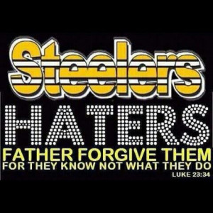 Steelers Haters ha ha