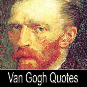 Vincent van Gogh Quotes Pro