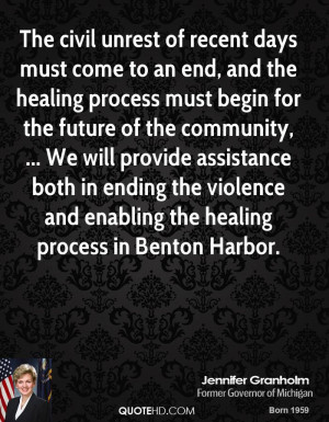The civil unrest of recent days must come to an end, and the healing ...