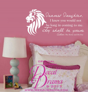 Aslan - Dearest Daughter, Joy Shall be Yours, Narnia, C.S. Lewis