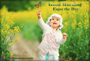 Good Morning Enjoy The Day