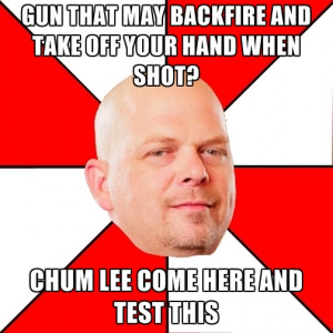 Gun That May Backfire And Take Off Your Hand When Shot? Chum Lee Come ...
