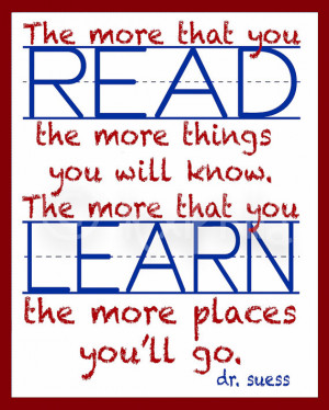 Dr. Seuss QUOTE - READ - Print - 8x10 - Dr. Seuss - School House ...