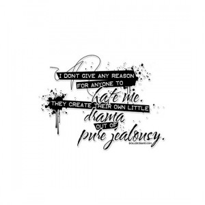 Drama Free Graphics Anti Girly Jealousy Quotes Hater