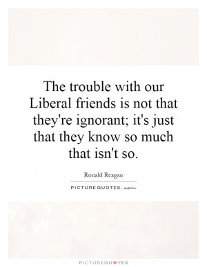 Liberal Quotes