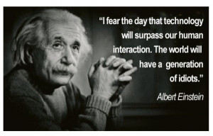 Einstein's Technology Fear Realized in Texting?