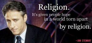 Best Jon Stewart Quotes Ever Photo: Religion, Atheism, True Facts, Jon ...