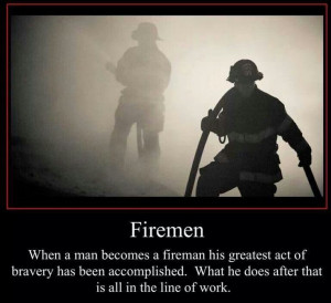 firefighter quotes