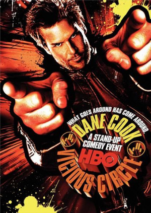 Dane Cook: Vicious Circle (2006) - Click Photo to watch Full Stand Up