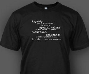 Charles-Bukowski-Quote-T-shirt-Non-Drunk-Barfly-Pulp-S-M-L-XL-2XL-3XL ...