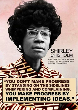 Shirley Chisholm, first African American woman elected to the U.S ...