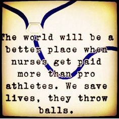 in any way shape or manner. They should never make more than a nurse ...