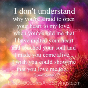 Wish You Could Understand Me Quotes