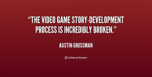The video game story-development process is incredibly broken.""