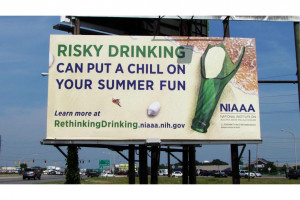 Anti Alcohol Quotes Niaaa billboards on alcohol