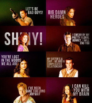 Best Firefly quotes. Well, some of the best quotes. There are so, so ...