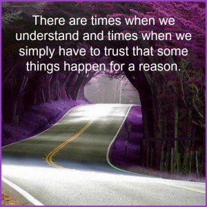 Things happen....for a reason