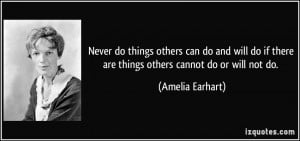 ... do and will do if there are things others cannot do or will not do
