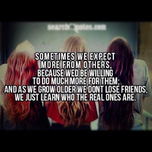 Images Quotes Friendship Losing Friends Real True Wallpaper