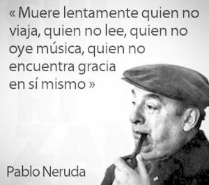 Pablo Neruda Quotes En Espanol Pablo neruda