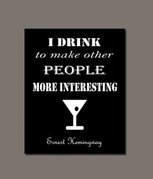 Bar Humor - Quotes about drinking - 10 x 8 Digital Download four files ...