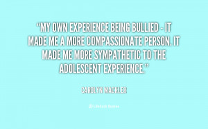 My own experience being bullied - it made me a more compassionate ...